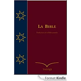 La Bible (Traduction de la Bible Annot�e)