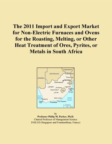 The 2011 Import And Export Market For Non-Electric Furnaces And Ovens For The Roasting, Melting, Or Other Heat Treatment Of Ores, Pyrites, Or Metals In South Africa
