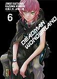 Deadman Wonderland Vol.6