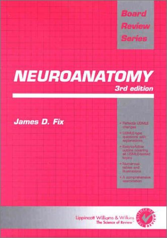 Neuroanatomy 3rd Edition