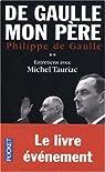 De Gaulle mon p�re : Tome 2 par Gaulle