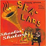 Songtexte von Isaac Green And The Skalars - Skoolin' With The Skalars