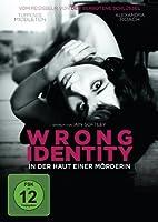 Wrong Identity - In der Haut einer M�rderin