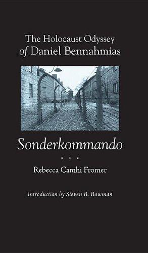 The Holocaust Odyssey of Daniel Bennahmias, Sonderkommando (Judaic Studies Series)