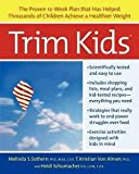 img - for Melinda S. Sothern: Trim Kids(tm) (Paperback); 2003 Edition book / textbook / text book