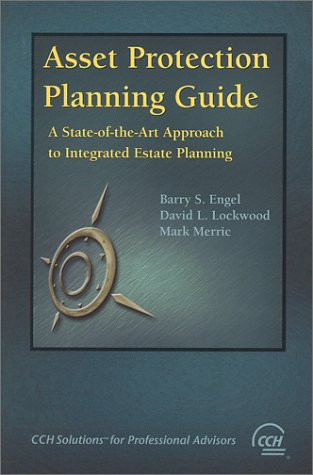 Asset Protection Planning Guide: A State-of-the-Art Approach to Integrated Estate Planning (Asset Protection Planning Guide compare prices)