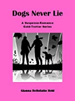 Dogs Never Lie (Gold-Trotter Series)