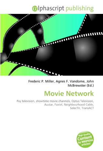 movie-network-pay-television-showtime-movie-channels-optus-television-austar-foxtel-neighbourhood-ca