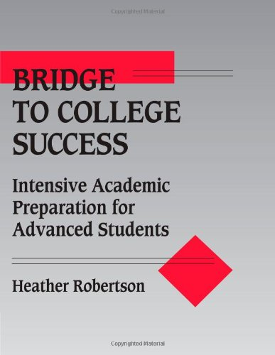 Bridge to College Success: Intensive Academic Preparation...