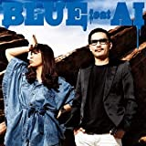Blue Feat. AI♪ZEEBRA