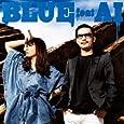 Blue Feat.AI(初回生産限定盤)(DVD付)