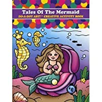 Tales of the Mermaid Do-a-Dot Creative Activity Book by Do-A-Dot Art