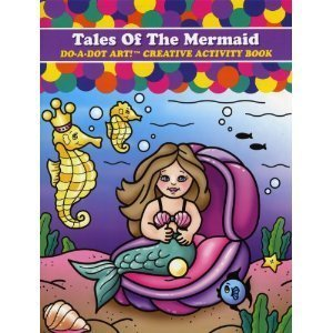 Tales of the Mermaid Do-a-Dot Creative Activity Book - 1