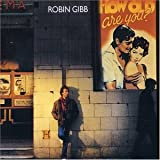 echange, troc Robin Gibb - How Old Are You
