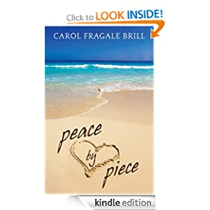 Peace by Piece - Kindle edition by Carol Fragale Brill. Literature
