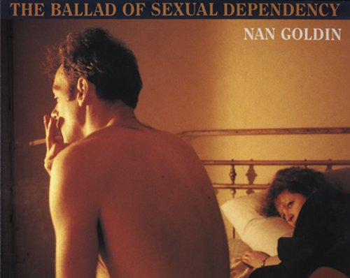 [] The Ballad of Sexual Dependency