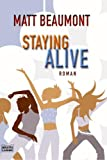Staying Alive (3404154169) by Maria Beaumont