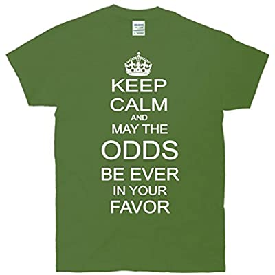 Keep Calm And May The Odds Be Ever In Your Favor T-Shirt
