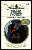 img - for Love Is for the Lucky book / textbook / text book