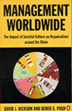 Management Worldwide Distinctive Styles Among Globalization by David J. Hickson