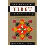 Religions of Tibet in Practice ~ Donald S. Lopez Jr.