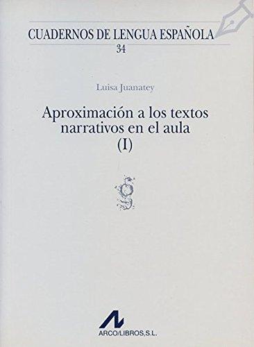 APROXIMACION A LOS TEXTOS NARRATIVOS EN EL AULA