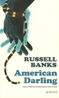 American darling : roman, Banks, Russell