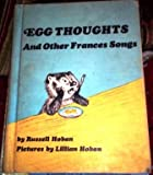Egg Thoughts, and Other Frances Songs (0060223316) by Hoban, Russell