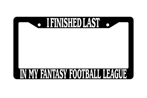 i-finished-last-in-my-fantasy-football-league-black-plastic-license-plate-frame-932