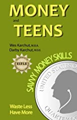 Money and Teens: Savvy Money Skills