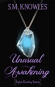 Unusual Awakening (Rylee Everley Series)