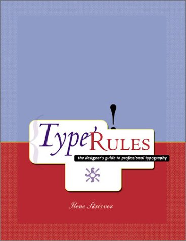 Type Rules!, Ilene Strizver, Ilene Strizer