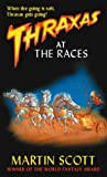 Thraxas at the Races (Thraxas Novels) (185723734X) by Scott, Martin