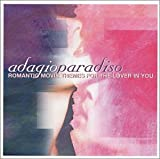 Adagio Paradiso: Romantic Movie Themes