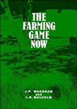 The Farming Game Agricultural Management and Marketing by Malcolm