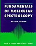 Fundamentals of molecular spectroscopy /