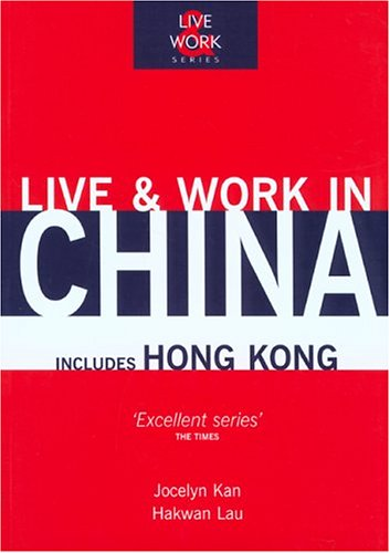 Live & Work in China (Live & Work - Vacation Work Publications)