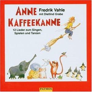 Fredrik Vahle - Anne Kaffeekanne - Zortam Music