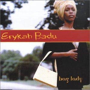 Erykah Badu - Bag Lady - Zortam Music