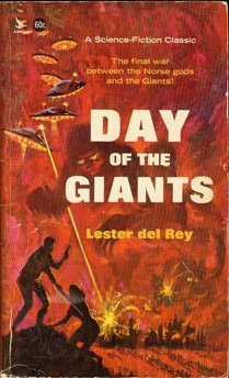 DAY OF THE GIANTS, Lester Del Rey
