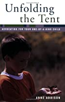 Unfolding the Tent: Advocating for Your One-of-a-Kind Child