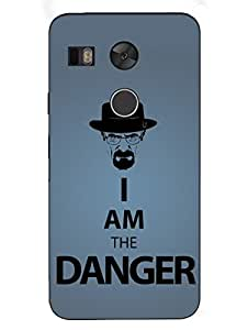 I Am The Danger - Breaking Bad Typography - Hard Back Case Cover for Nexus 5X - Superior Matte Finish - HD Printed Cases and Covers