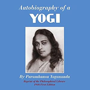 Autobiography of a Yogi | Livre audio