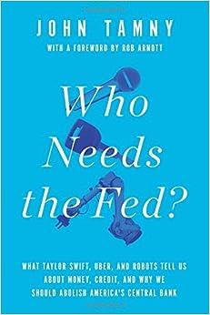 Tamny – Who Needs the Fed?
