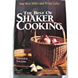 The Best of Shaker Cooking