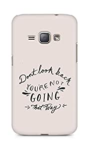 AMEZ dont look back you are not going that way Back Cover For Samsung Galaxy J1 (2016 EDITION)