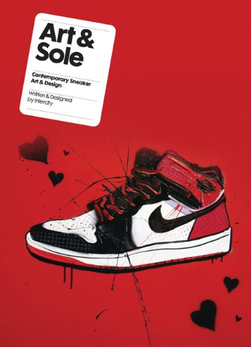 Art & Sole : Contemporary sneaker art & design