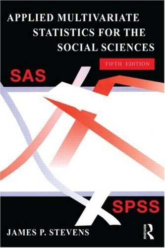 Applied Multivariate Statistics for the Social Sciences, Fifth Edition