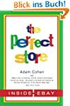 The Perfect Store: Inside eBay (Engli...