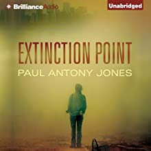 Extinction Point: Extinction Point, Book 1 (       UNABRIDGED) by Paul Antony Jones Narrated by Emily Beresford